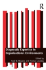 Image for Diagnostic expertise in organizational environments