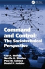 Image for Command and control: the sociotechnical perspective