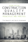 Image for Construction quality management: principles and practice.