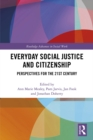 Image for Everyday Social Justice and Citizenship: Interdisciplinary Perspectives