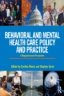 Image for Behavioral and mental health care policy and practice: a biopsychosocial perspective