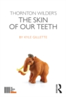 Image for Thornton Wilder's The skin of our teeth