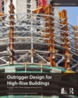 Image for Outrigger design for high-rise buildings: an output of the CTBUH Outrigger Working Group