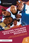 Image for Teaching children with challenging behaviors: practical strategies for early childhood educators