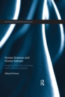 Image for Human sciences and human interests: integrating the social, economic, and evolutionary sciences
