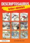 Image for Descriptosaurus: action & adventure