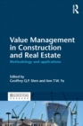 Image for Value management in construction and real estate: methodology and applications