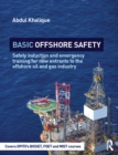 Image for Basic offshore safety: safety induction and emergency training for new entrants to the offshore oil & gas industry