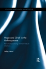 Image for Hope and grief in the anthropocene: re-conceptualising human-nature relations