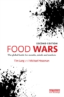 Image for Food wars: the global battle for mouths, minds and markets