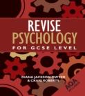 Image for Revise psychology for AQA GCSE level