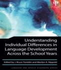 Image for Understanding individual differences in language development across the school years