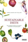 Image for Sustainable diets: how ecological nutrition can transform consumption and the food system