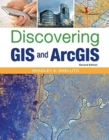 Image for Discovering GIS and ArcGIS