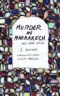 Image for Murder in Marrakech and other stories