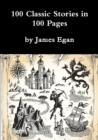 Image for 100 Classic Stories in 100 Pages