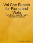 Image for Voi Che Sapete for Piano and Viola - Pure Sheet Music By Lars Christian Lundholm