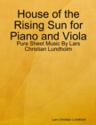 Image for House of the Rising Sun for Piano and Viola - Pure Sheet Music By Lars Christian Lundholm