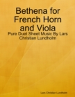 Image for Bethena for French Horn and Viola - Pure Duet Sheet Music By Lars Christian Lundholm