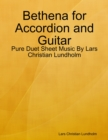 Image for Bethena for Accordion and Guitar - Pure Duet Sheet Music By Lars Christian Lundholm