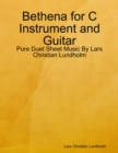 Image for Bethena for C Instrument and Guitar - Pure Duet Sheet Music By Lars Christian Lundholm