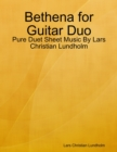Image for Bethena for Guitar Duo - Pure Duet Sheet Music By Lars Christian Lundholm