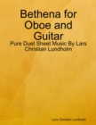 Image for Bethena for Oboe and Guitar - Pure Duet Sheet Music By Lars Christian Lundholm