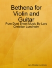 Image for Bethena for Violin and Guitar - Pure Duet Sheet Music By Lars Christian Lundholm