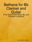 Image for Bethena for Bb Clarinet and Guitar - Pure Duet Sheet Music By Lars Christian Lundholm