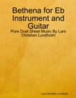 Image for Bethena for Eb Instrument and Guitar - Pure Duet Sheet Music By Lars Christian Lundholm
