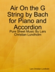 Image for Air On the G String by Bach for Piano and Accordion - Pure Sheet Music By Lars Christian Lundholm