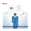 Image for How to Accommodate Learning Styles