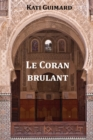 Image for Le Coran Brulant