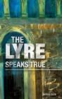 Image for the Lyre Speaks True