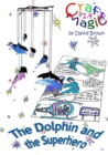 Image for The Dolphin and the Superhero