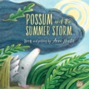 Image for Possum and the summer storm