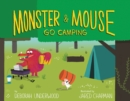 Image for Monster and Mouse go camping