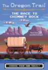 Image for The race to Chimney Rock : Volume 1