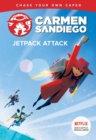 Image for Carmen Sandiego: Jetpack Attack (Choose-Your-Own Capers)