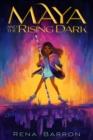 Image for Maya and the rising dark