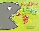 Image for Swallow the leader