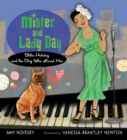 Image for Mister and Lady Day: Billie Holiday and the dog who loved her