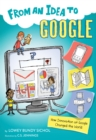 Image for From an Idea to Google: How Innovation at Google Changed the World