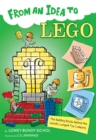 Image for From an Idea to Lego: The Building Bricks Behind the World's Biggest Toy Company