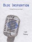 Image for Blue Inspiration - Finding Harmony Series, Book 1