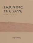 Image for Earning the Save - Second Chances Series, Book 2