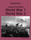 Image for Mobile Book Cards of the World: World War 1, World War 2