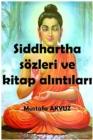 Image for Siddhartha sozleri ve kitap alA ntA larA