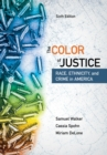 Image for The color of justice  : race, ethnicity, and crime in America