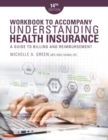 Image for Student workbook for Green's understanding health insurance, a guide to billing and reimbursement, fourteenth edition